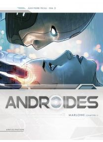 Androïdes T11 - Marlowe Chapitre 1 - Soleil