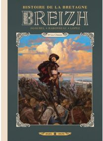 Breizh Histoire de la Bretagne T08 - Soleil