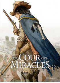 La Cour des miracles T03 - Le Crépuscule des miracles - Soleil