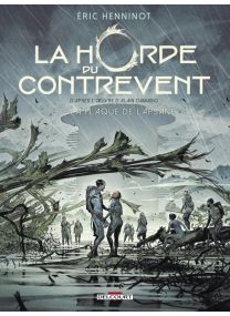 La Horde Du Contrevent - La Flaque de Lapsane - Delcourt