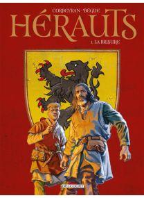 Hérauts T01 - La Brisure - Delcourt
