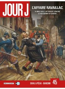 Jour J - L'Affaire Ravaillac - Delcourt
