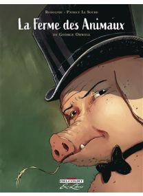 La Ferme des animaux, de George Orwell - Delcourt