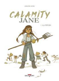 Calamity Jane - La Fièvre - Delcourt