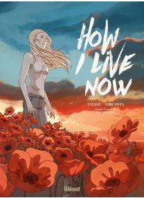 How I live Now - Glénat