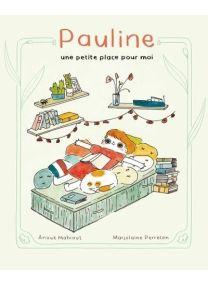 Pauline, une petite place pour moi -