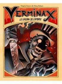 Le gredin de l´ombre - Verminax -