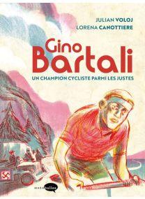 Un champion cycliste parmi les justes - Gino Bartali -