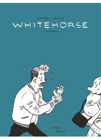 Whitehorse : L'intégrale -