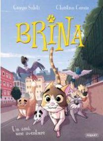 BRINA - T2 - UN AMI, UNE AVENTURE - Les éditions Paquet