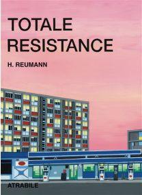 Totale résistance - Atrabile