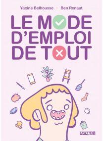 Le Mode d'emploi de tout - Delcourt