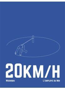 20km/h - L'employé du Moi