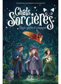 Chats et Sorcières - Chats & sorcières - Tome 1 - Magies, gaffes et compagnie -