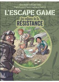 L'Escape Game - Les Enfants de la Résistance, Tome 0 : L'Escape Game - Les Enfants de la Résistance - Le Lombard