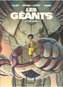 Les Géants - Tome 04 - Glénat