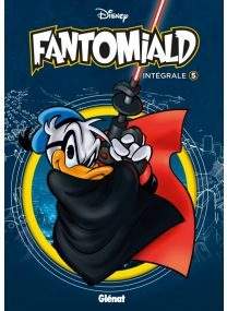 Fantomiald Intégrale - Tome 05 - Glénat