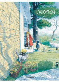 L'Adoption - Tome 3 - Grand Angle