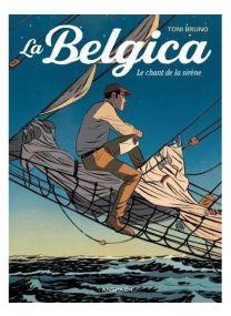 Le Chant de la sirène - La Belgica -