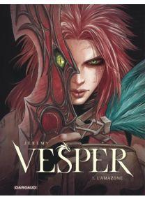 Vesper - L'Amazone - Dargaud