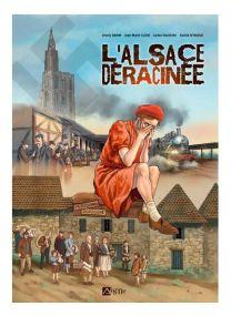 L'Alsace déracinnée -