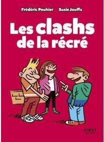 Petit Livre des clashs de la récré -
