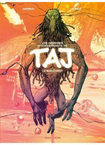 Les Déboires intersidérants de Taj le survivant -