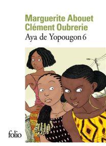 Aya de yopougon - Gallimard