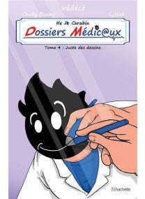 Vie de carabin - dossiers medicaux #4 -