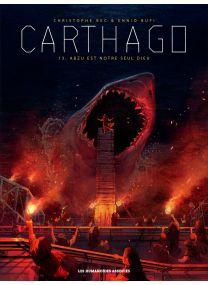 Carthago - Abzu est notre seul dieu - Les Humanoïdes Associés