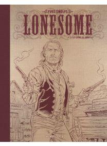 Lonesome, Tome 3 : Les liens du sang Édition noir & blanc - Le Lombard