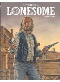 Lonesome, Tome 3 : Les liens du sang - Le Lombard