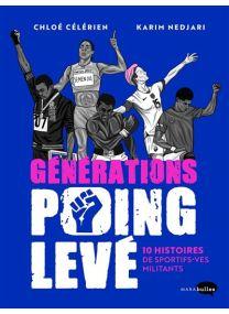 10 histoires de sportifs-ves militants - Générations poing levé -