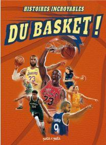 Histoires incroyables du Basket -