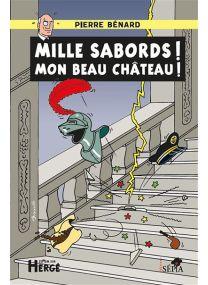 Mille sabords mon beau château -
