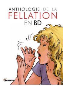 Anthologie de la fellation en BD - NE -