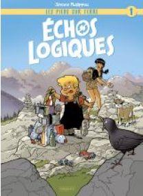 Les Pieds sur Terre - T1 - Échos logiques - Les éditions Paquet
