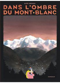 Dans l'ombre du mont Blanc - Dargaud