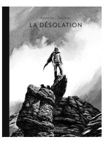 La désolation / Edition spéciale (Noir & Blanc) - Dargaud