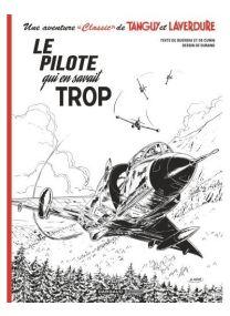 Tanguy et Laverdure - Le pilote qui en savait trop  / Edition sp. -