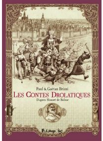 Les contes drolatiques - Futuropolis