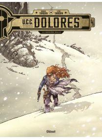 UCC Dolorès - La dernière balle - Glénat