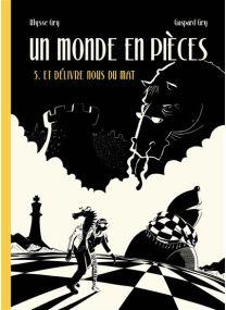 Un monde en pièces - Presque lune