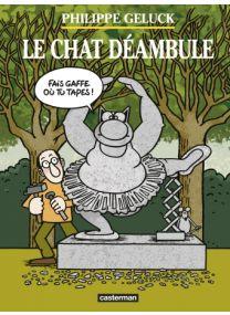 Le Chat déambule - nouvelle édition - Casterman