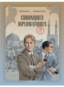 Chroniques diplomatiques, Tome 1 : Iran, 1953 - Le Lombard
