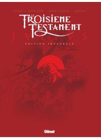 Le Troisième Testament - Julius - Édition intégrale - Glénat