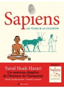 Sapiens - Les piliers de la civilisation T2 -