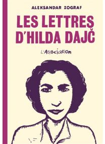 Les lettres d'Hilda Dajc - L'association