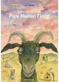 Scènes de la vie de Papa Maman Fiston -
