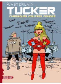 Tucker - Chronique d'autres mondes -
